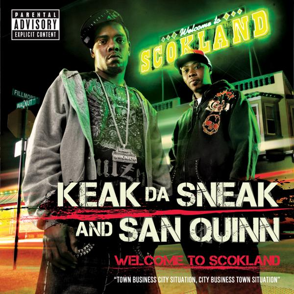 Keak da Sneak and San Quinn - Welcome to Scokland