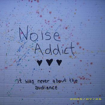 Noise Addict