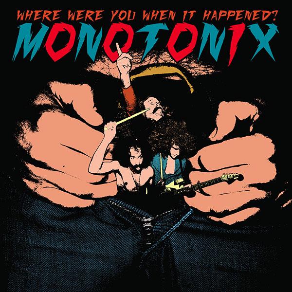 monotonix-where-happened