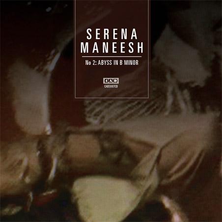 Serena-Maneesh - S-M 2- Abyss in B Minor
