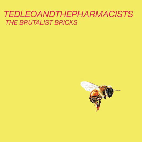 STed Leo and the Pharmacists - The Brutalist Bricks
