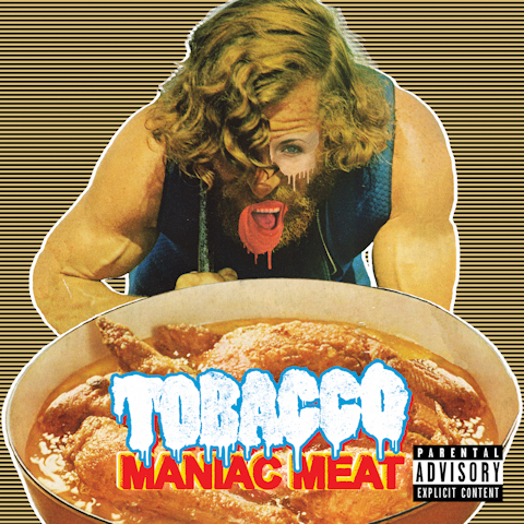 Maniac_Meat-Tobacco_480