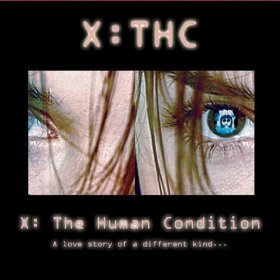 X: THC - X: The Human Condition