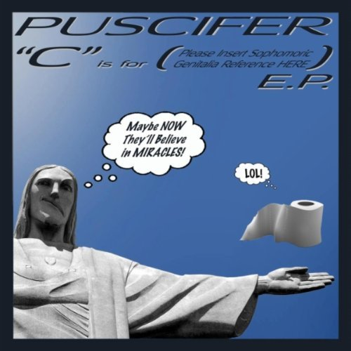 Puscifer-C-Is-for-Please-Insert-Sophomoric-Genitalia-Reference-Here-E.P