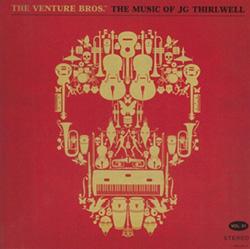 JG Thirlwell – The Venture Bros.: The Music of JG Thirlwell