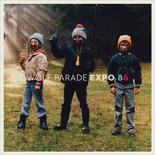 wolf-parade-expo-86-cover
