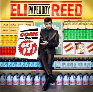 Eli_Paperboy_Reed-Come_And_Get_It-2010