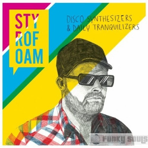 Styrofoam_-_Disco_Synthesizers_and_Daily_Tranquilizers-2010