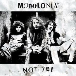 monotonix-not-yet