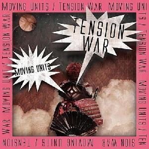 30d05_Albums_MovingUnits-TensionWar-EP-2011-FNT