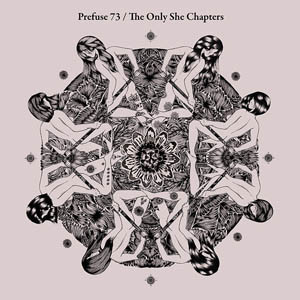 Prefuse-73-The-Only-She-Chapters_header_image_review