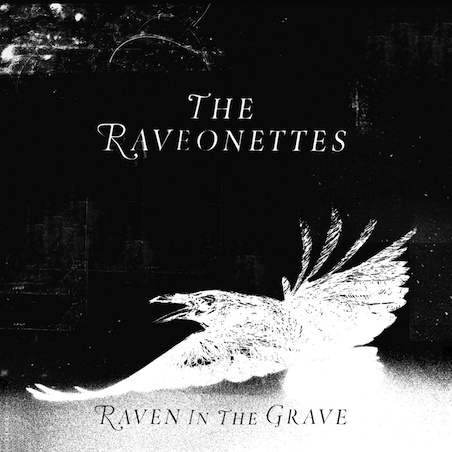 the-raveonettes-raven-in-the-grave