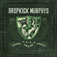 dropkick-murphys-going-out-in-style