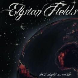1305591000_Elysian_Fields_Last_Night_On_Earth_2011-260x260