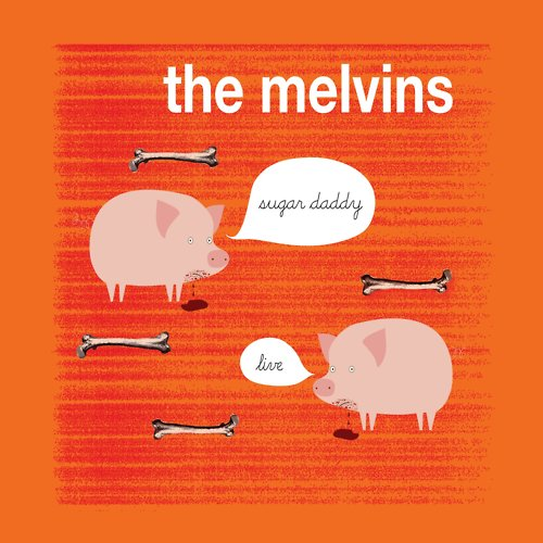 Melvins-Sugar-Daddy-Live