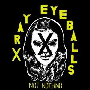 xray-eyeballs-not-nothing-lp