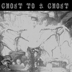 Ghost-to-a-Ghost