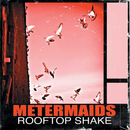 Metermaids-Rooftop-Shake