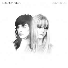 Darkness-Falls-Alive-In-Us-260x260