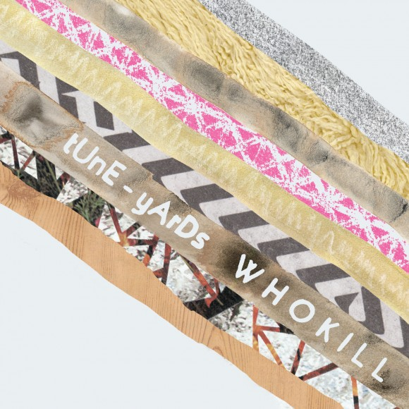 4-tune-yards-w-h-o-k-i-l-l