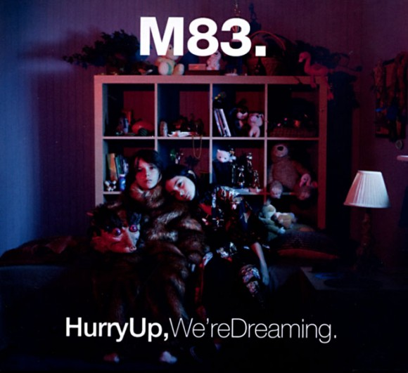 7-m83-hurry-up-were-dreaming