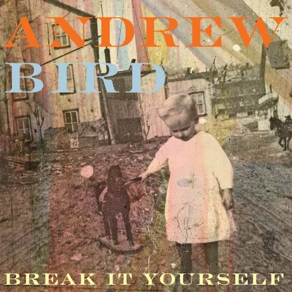 Andrew Bird_BreakitYourself_PressImage
