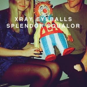 Xray-Eyeballs-Splendor-Squalor-300x300