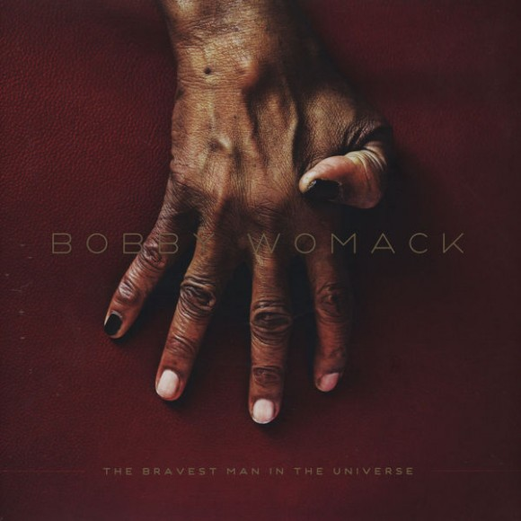 bobby-womack-the-bravest-man-in-the-universe