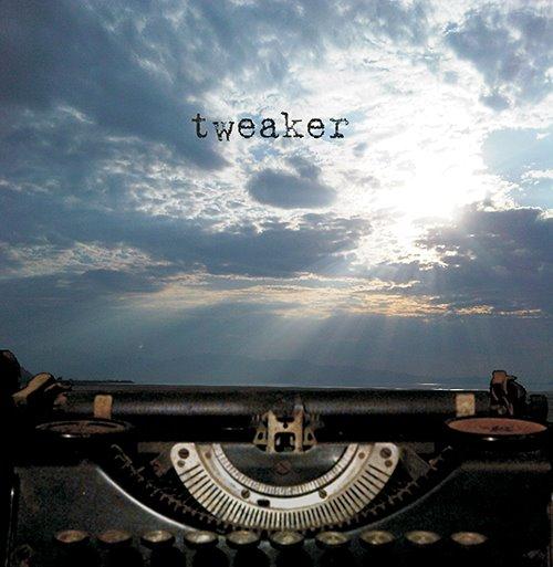 tweaker