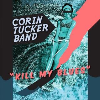 corin-tucker-band-kill-my-blues