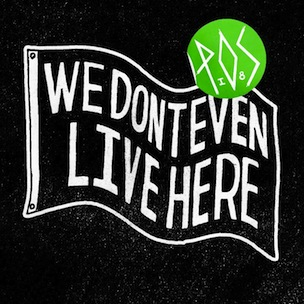 P.O.S.-We-Don't-Even-Live-Here