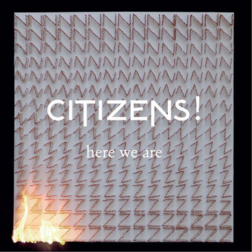 citizens!-here-we-are