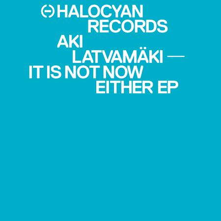 Aki-Latvamaki-It-Is-Not-Now-Either