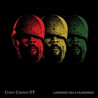 Cody-ChesnuTT-Landing-On-A-Hundred
