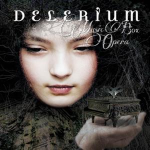 Delerium-Music-Box-Opera