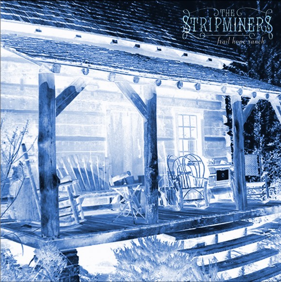 The-Stripminers-Frail-Hope-Ranch