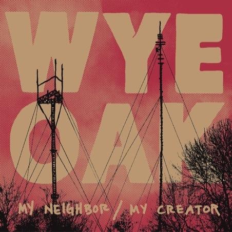 Wye-Oak-My-Neighbor-My-Creator