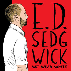 ed-sedgwick-we-wear-white