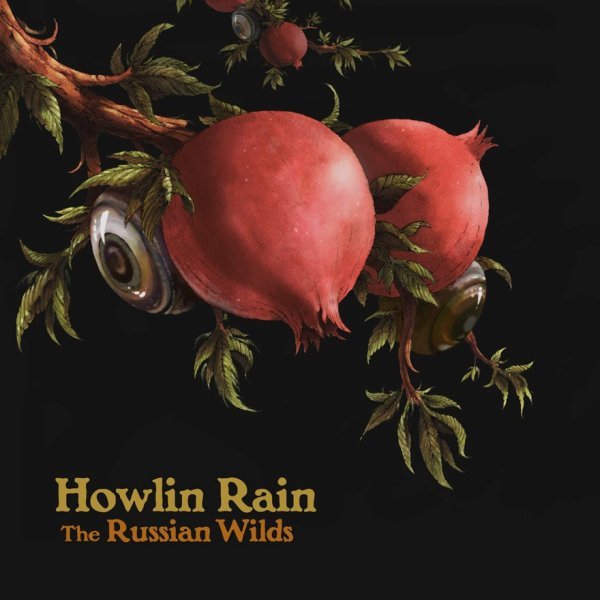Howlin-Rain-The-Russian-Wilds