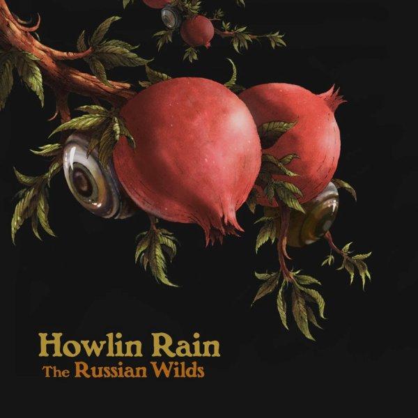 Howlin-Rain-The-Russian-Wilds