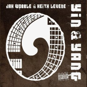 Jah-Wobble-and-Keith-Levene-Yin-and-Yang