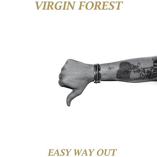 Virgin-Forest-Easy-Way-Out
