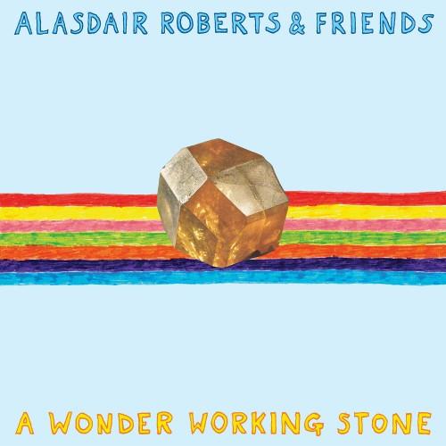 Alasdair-Roberts-Wonder-Working-Stone