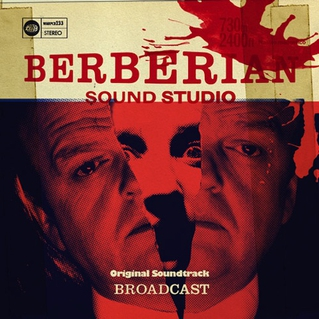 Broadcast-Berberian-Sound-Studio-Original-Motion-Picture-Soundtrack