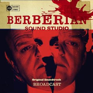 Broadcast-Berberian-Sound-Studio-Original-Motion-Picture-Soundtrack