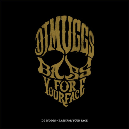 DJ-Muggs-Bass-For-Your-Face
