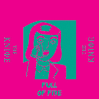 The Knife Full of Fire cover art