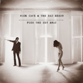 Nick-Cave-and-the-Bad-Seeds-Push-the-Sky-Away