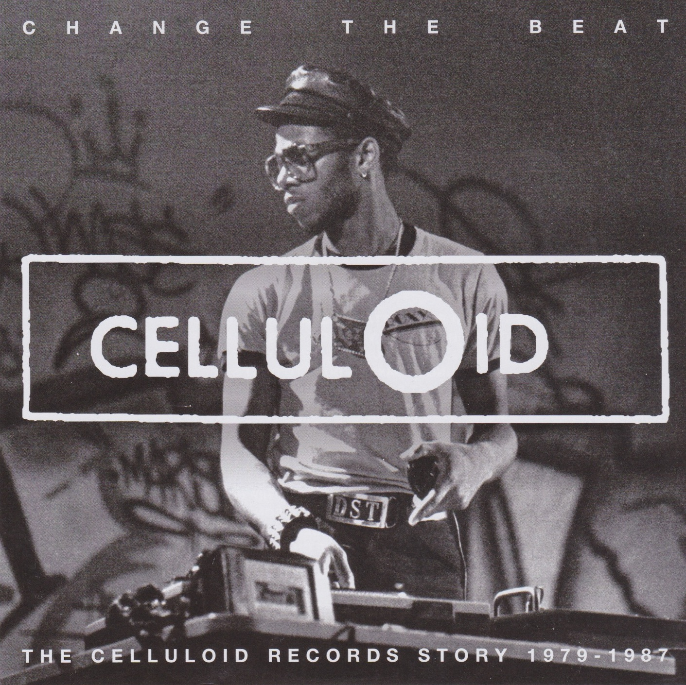 Various-Artists-Change-the-Beat-The-Celluloid-Records-Story-1980–1987