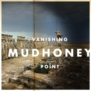 vanishing point mudhoney